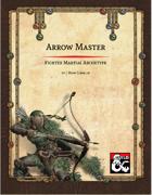 Arrow Master Fighter Martial Archetype