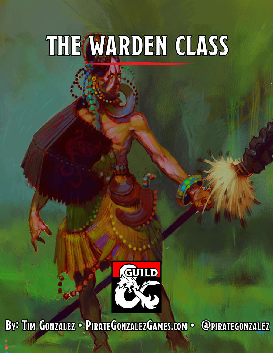 The Warden Class - Dungeon Masters Guild | Dungeon Masters Guild