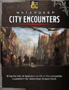 Waterdeep: City Encounters