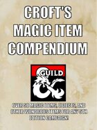 Croft's Magic Item Compendium