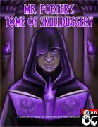 Mr. Porter's Tome of Skullduggery