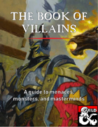 The Book of Villains: a Guide to Menaces, Monsters, and Masterminds