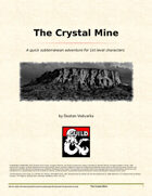 The Crystal Mine