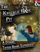 The Knuckle Bone Pit