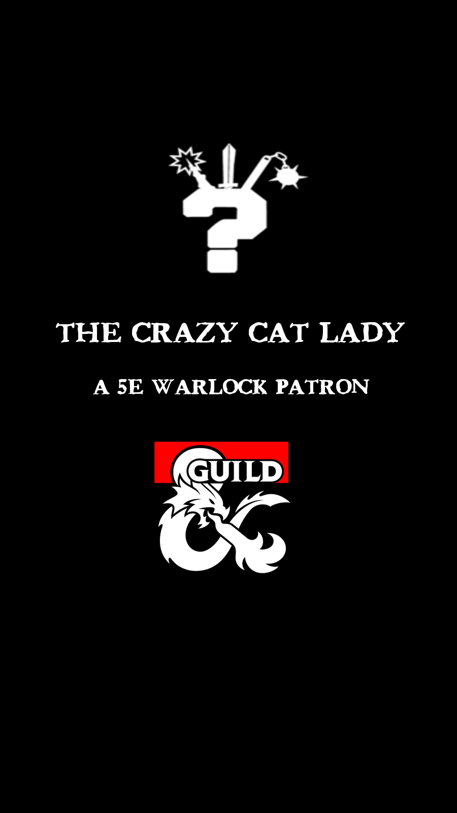 The Crazy Cat Lady (Warlock Patron) - Dungeon Masters Guild | Dungeon  Masters Guild