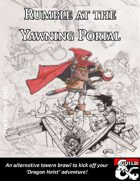 Rumble at the Yawning Portal-FREE