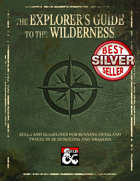The Explorer's Guide to the Wilderness