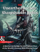 Unearthed Arcana Sharpshooter Fighter Redux