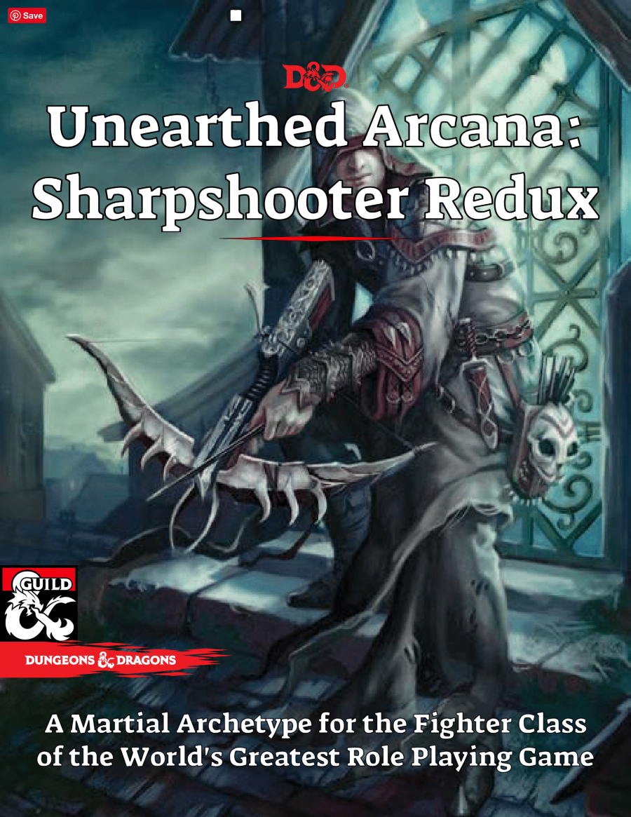 Unearthed Arcana Sharpshooter Fighter Redux - Dungeon
