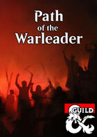 Path of the Warleader - Barbarian Subclass