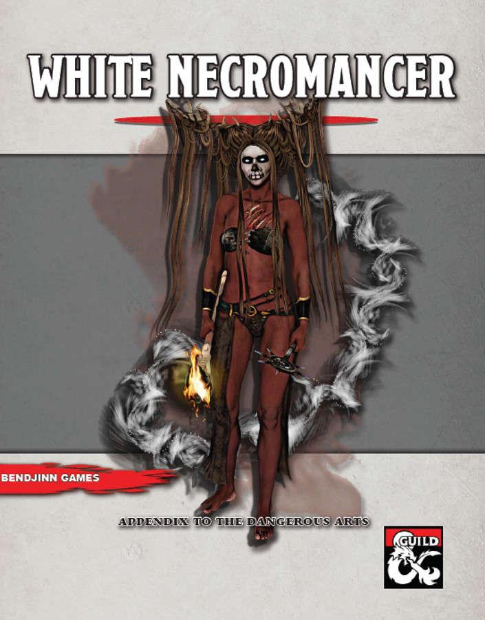 White Necromancer: Arcane Tradition - Dungeon Masters Guild