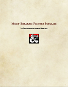 Fighter Subclass: Mage Breaker