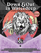 'Down & Out in Waterdeep' A Level 0 Adventure