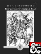 Iconic Encounters: The Gates of Firestorm Peak
