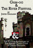 Gam-og and The River Festival