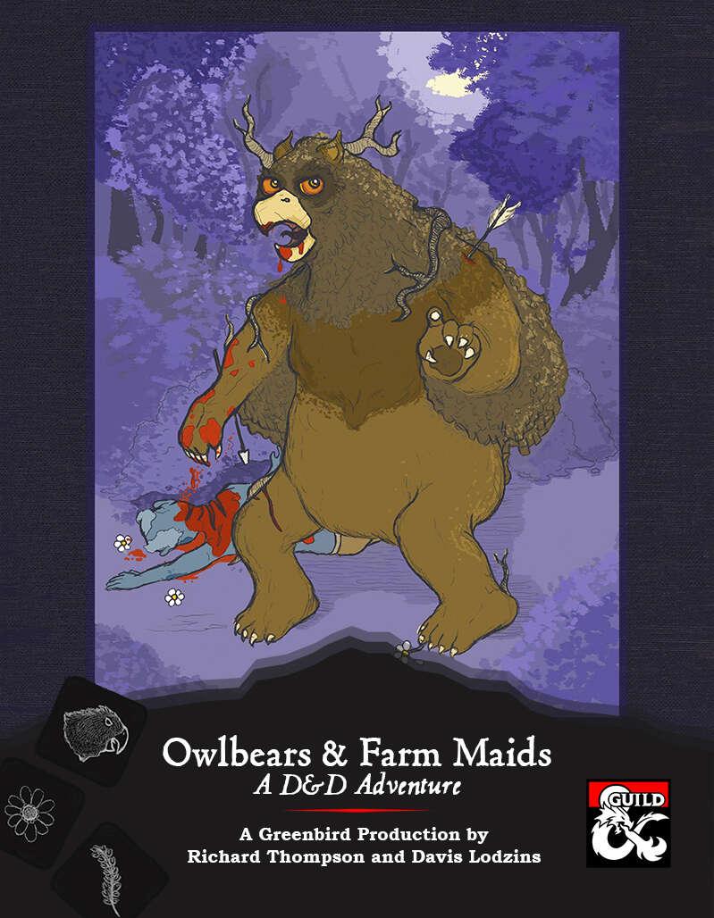 Owlbears & Farm Maids