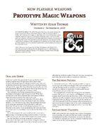 Prototype Magic Weapons