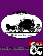 The Arcane Carriage