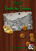 Double the Treasure