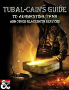 Tubal-Cain's Guide to Augmenting Items and other Blacksmith Services