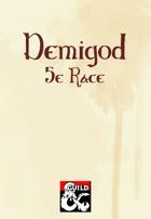 Demigod (5e Race)
