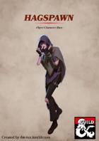 Hagspawn - Player Character Race