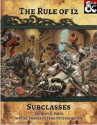 The Rule of 12: Subclasses