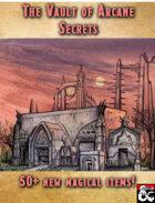 The Vault of Arcane Secrets