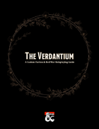 The Verdantium: A Red War Roleplaying Guide