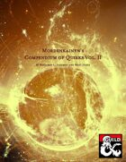 Mordenkainen's Compendium of Quirks, Vol. II