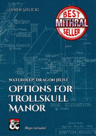 Options for Trollskull Manor
