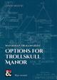 Options for Trollskull Manor