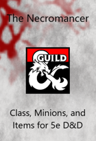 The Necromancer Class