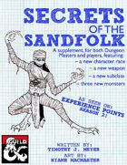 Secrets of the Sandfolk