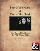 Pact of the Mask & Pact of the Cloak