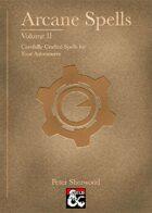 Arcane Spells Vol. II