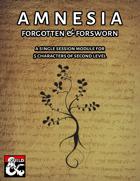 Amnesia: Forgotten & Forsworn