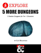 5 More Dungeons