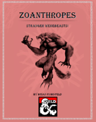 Zoanthropes - Stranger Werebeasts