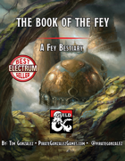 The Book of the Fey: A Fey Bestiary