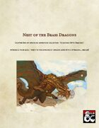 Brass Dragon Nest