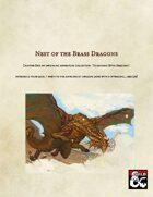 Brass Dragon Nest