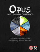 Opus of Elemental Substance - 60 New Spells