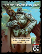 Out of Space and Time: An Eberron Adventure for 4 − 6 Characters Levels 1 − 4