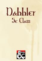 Dabbler (5e Class)