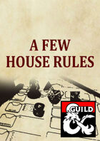 Old Tomes: A few house rules