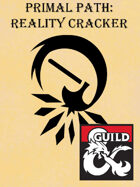 Primal Path: Reality Cracker