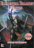 Elemental Paladin Oaths - A 5th Edition Paladin Oath Collection