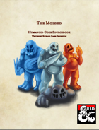 The Molded: Humanoid Ooze Sourcebook