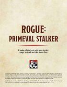 Rogue: Primeval Stalker